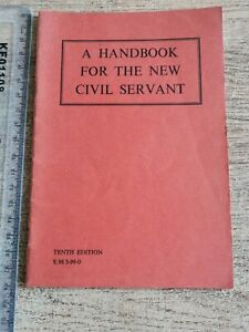 * A Handbook for the New Civil Servant, Published 1962