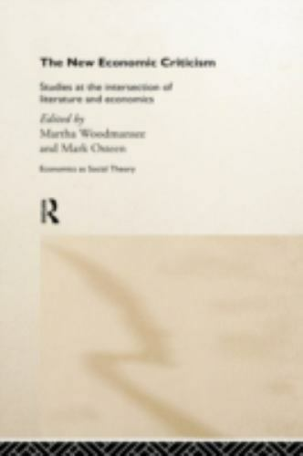 Economics As Social Theory: The New Economic Criticism : Studies at the...