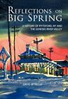 Reflections on Big Spring a History of Pittsford NY and The Genesee River Vall