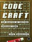 Code Craft: The Practice of Writing Excellent Code by Pete Goodliffe (Paperback, 2006)