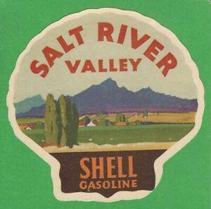 "VINTAGE ORIGINAL 1920 ""SALT RIVER VALLEY"" ARIZONA SHELL GASOLINE WATER DECAL"
