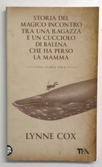(1217) Storia del magico incontro tra una ragazza e un cucciolo di balena che ha
