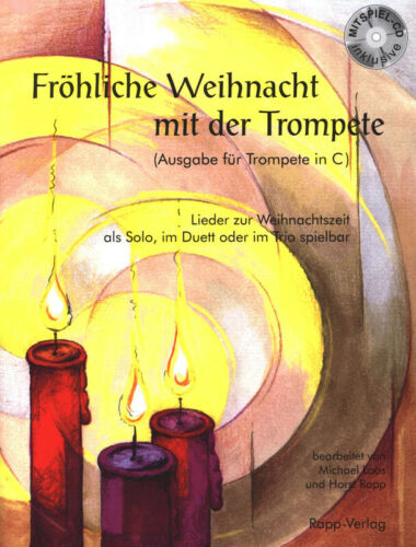 mit CD Fröhliche Weihnacht mit der Trompete in C