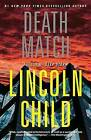 Death Match by Lincoln Child (Paperback / softback)