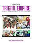 The Art of the Trigan Empire: A Catalogue of Original Trigan Empire Art for Sale from the Look and Learn Archive by Book Palace Books (Paperback, 2008)