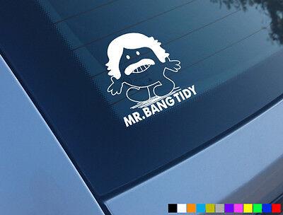 Vinyl Car Sticker Bumper Sticker Car Decal Bang Tidy