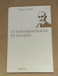 La fenomenologia di Husserl di Dan Zahavi - Rubbettino, 2011