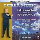 I Hear Music * by Fred Waring (CD, Jul-2009, Flare)