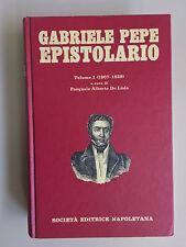 Gabriele Pepe epistolario Vol I (1807-1829) di De Lisio Società edit Napoletana
