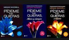 Trilogía Pídeme lo que quieras, Megan Maxwell (versión en español)