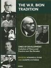 The W. R. Bion Tradition by Karnac Books (Paperback, 2014)