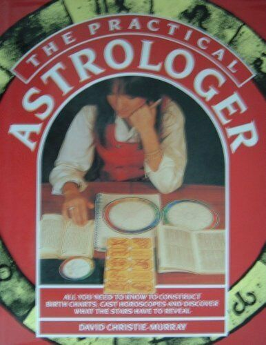 Practical Astrologer By D. Murray