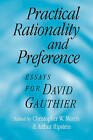 Practical Rationality and Preference: Essays for David Gauthier by Cambridge University Press (Paperback, 2007)