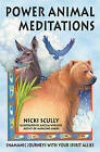 Power Animal Meditations: Shamanic Journeys with Your Spirit Allies by Nicki Scully (Paperback, 2002)
