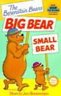 The Berenstain Bears Big Bear, Small Bear by Jan Berenstain, Stan Berenstain (Paperback, 1999)