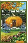 Mr. Edens Garten von Kurt Fricke (2014, Kunststoff-Einband)