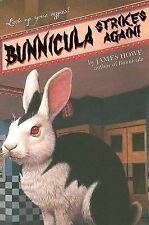 Bunnicula Strikes Again! Bunnicula and Friends