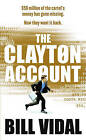 The Clayton Account by Bill Vidal (Paperback, 2009)