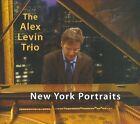New York Portraits [Digipak] by The Alex Levin Trio/Alex Levin Trio (CD, 2010, Alex Levin Trio)