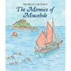 The Mermice of Mousehole by Cartlidge Michelle 9780957256040
