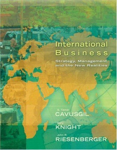 1 of 1 - International Business: Strategy, Management, and the New Realities by Cavusgil