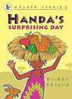 Handa's Surprising Day by Eileen Browne (Paperback, 2007)
