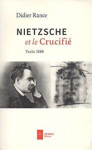NIETZSCHE-ET-LE-CRUCIFIE-TURIN-1888-DIDIER-RANCE