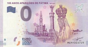 A 2017-1 Billet 0 Euro Souvenir - Me Pf - Portugal 100 Anos Aparicoes De Fatima Construction Robuste
