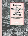 Progress in Metamorphic and Magmatic Petrology: A Memorial Volume in Honour of D. S. Korzhinskiy by Cambridge University Press (Paperback, 2004)