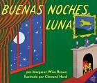 Buenas Noches Luna by Margaret Wise Brown (Paperback / softback, 2006)
