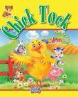 Chick Tock by Robert Toon, Gordon Volke (Hardback, 2004)