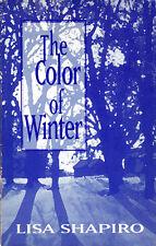 The Color of Winter - LISA SHAPIRO