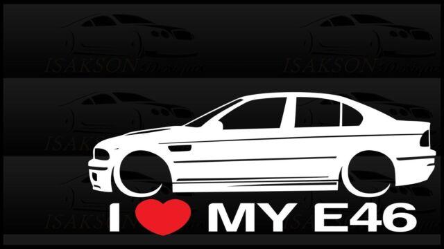 I Heart My E46 Sticker Decal Love Bmw M3 Slammed Euro Germany Sedan