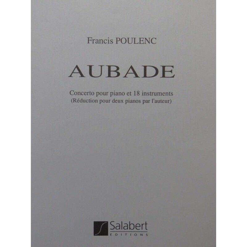 POULENC Francis Aubade 2 Pianos 4 4 4 manos partitura sheet music score  Disfruta de un 50% de descuento.