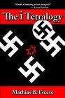 The I Tetralogy by Mathias B Freese (Paperback / softback, 2005)