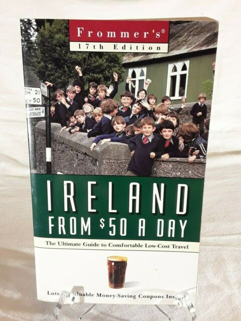 $-a-day: Ireland From $50 A Day, 17th Ed (Frommer's Doll... by Frommer Paperback