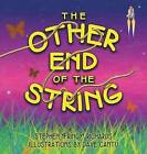 The Other End of the String by Fringy  Richards Stephen (Hardback, 2014)