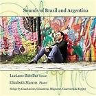 Sounds of Brazil and Argentina: Songs by Gustavino, Ginastera, Mignone, Guarnieri & Ripper (2014)