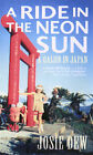 A Ride in the Neon Sun: A Gaijin in Japan by Josie Dew (Paperback, 2000)