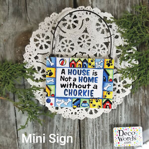 CHORKIE Dog Mini Sign Wood Ornament (  Chihuahua Yorkie Mix ) New USA DecoWords