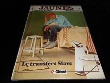 Bucquoy / Tito : Jaunes 4 : Le transfert slave EO Glénat 1984