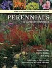 Perennials: A Gardener's Reference by Bob Lilly, Carrie Becker, Susan Carter (Hardback, 2007)