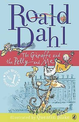Roald Dahl - The Giraffe and the Pelly and Me by Roald Dahl  Used in VGC