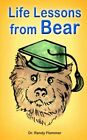 Life Lessons From Bear by Dr Randy Flemmer 9781420801361 Paperback 2004