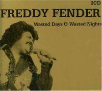 Wasted Days & Wasted Nights Freddy Fender - 2 Cd - Neuf