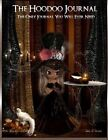 The Hoodoo Journal: The Only Hoodoo Recipe Journal You Will Ever Need by Lisa a Green (Paperback / softback, 2013)