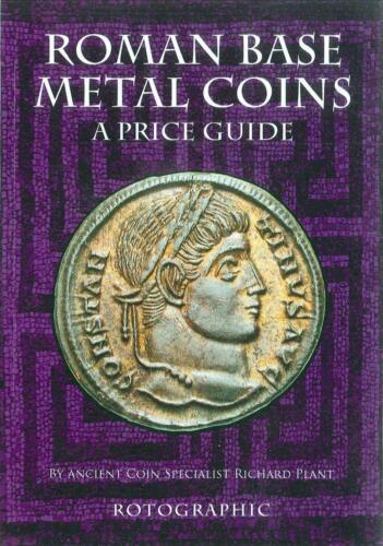 Roman Base Metal Coins book price guide