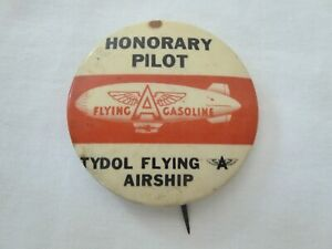 VINTAGE TYDOL FLYING A GASOLINE AIRSHIP HONORARY PILOT PINBACK BUTTON