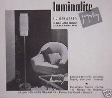 PUBLICITÉ 1957 LUMINAIRE LUMINALITE LAMPE A TERRE 197 JACQUES BINY - ADVERTISING