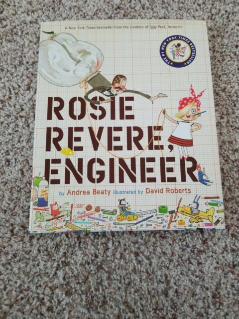 Rosie Revere, Engineer by Andrea Beaty (Trade Cloth)